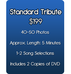 Standard Tribute Package