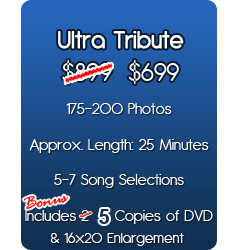 Ultra Tribute Package